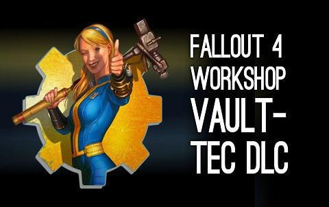Скачать Fallout 4 – Vault-Tec Workshop на PC