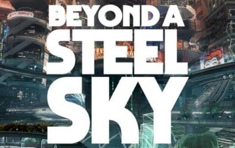 Скачать Beyond a Steel Sky